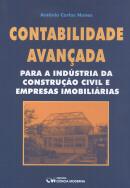 CONTABILIDADE AVANCADA PARA A INDUSTRIA DA CONSTRUCAO CIVIL E EMPRESAS IMOBILIARIAS
