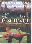 LER E ESCREVER - ESTRATEGIAS DE PRODUCAO TEXTUAL