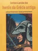 CONTOS E LENDAS DOS HEROIS DA GRECIA ANTIGA