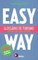 GLOSSARIO DE TURISMO PORTUGUES - INGLES / INGLES - PORTUGUES - EASY WAY