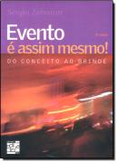 EVENTO E ASSIM MESMO! - DO CONCEITO AO BRINDE