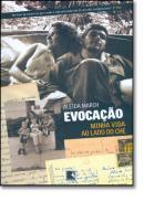 EVOCACAO - MINHA VIDA AO LADO DE CHE