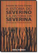 A ESTORIA DO SEVERINO E A HISTORIA DA SEVERINA