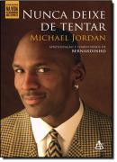 NUNCA DEIXE DE TENTAR