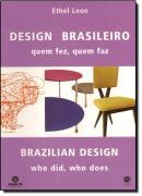 DESIGN BRASILEIRO - QUEM FEZ, QUEM FAZ