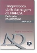 DIAGNOSTICOS DE ENFERMAGEM DA NANDA: DEFINICOES E CLASSIFICACAO 2007-2008