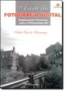 A ARTE DA FOTOGRAFIA DIGITAL