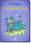 TRENZINHO DO NICOLAU, O