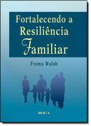 FORTALECENDO A RESILIENCIA FAMILIAR