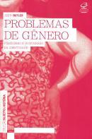 PROBLEMAS DE GENERO - FEMINISMO E SUBVERSAO DA IDENTIDADE