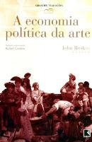 ECONOMIA POLITICA DA ARTE, A