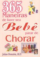 365 MANEIRAS DE FAZER SEU BEBE PARAR DE CHORAR