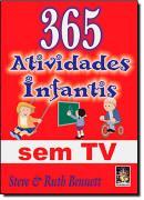 365 ATIVIDADES INFANTIS SEM TV - 5ª ED