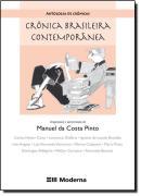 ANTOLOGIA DE CRONICAS - CRONICA BRASILEIRA CONTEMPORANEA