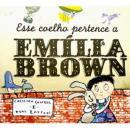 ESSE COELHO PERTENCE A EMILIA BROWN