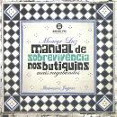 MANUAL DE SOBREVIVENCIA NOS BUTIQUINS MAIS VAGABUNDOS