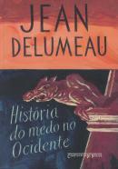 HISTORIA DO MEDO NO OCIDENTE