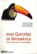 1000 QUESTOES DE MATEMATICA - ESCOLAS MILITARES E ENSINO MEDIO