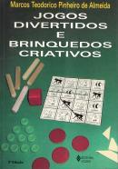 JOGOS DIVERTIDOS E BRINQUEDOS CRIATIVOS