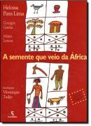 A SEMENTE QUE VEIO DA AFRICA