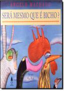 COLECAO QUE BICHO SERA? - SERA MESMO QUE E BICHO?