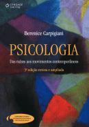 PSICOLOGIA - DAS RAIZES AOS MOVIMENTOS CONTEMPORANEOS - 3ª ED