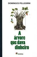 ARVORE QUE DAVA DINHEIRO, A