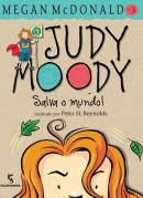 JUDY MOODY 3 - SALVA O MUNDO!