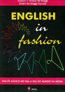 ENGLISH IN FASHION - INGLES BASICO NO DIA-A-DIA DO MUNDO DA MODA