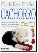 CUIDE BEM DO SEU CACHORRO