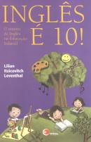 INGLES E 10! - O ENSINO DE INGLES NA EDUCACAO INFANTIL