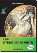 QUE E LITERATURA INFANTIL, O