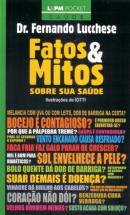 FATOS & MITOS SOBRE SUA SAUDE - POCKET