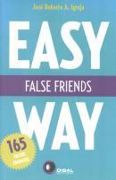 FALSE FRIENDS - EASY WAY