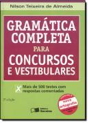 GRAMATICA COMPLETA PARA CONCURSOS E VESTIBULARES - 2ª EDICAO