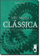 MECANICA CLASSICA  VOLUME 2