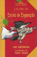 LOBINHO NA ESCOLA DE ENGANACAO