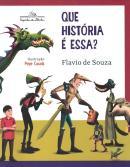 QUE HISTORIA E ESSA? 2ª ED