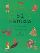 VIAGEM PELO BRASIL EM 52 HISTORIAS