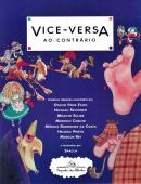 VICE-VERSA AO CONTRARIO