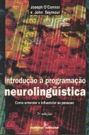 INTRODUCAO A PROGRAMACAO NEUROLINGüISTICA