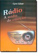 RADIO - A MIDIA DA EMOCAO -2º ED