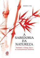 SABEDORIA DA NATUREZA, A