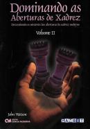 DOMINANDO AS ABERTURAS DE XADREZ - VOLUME 2