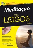 MEDITACAO PARA LEIGOS - ACOMPANHA CD ROM COM MANTRAS