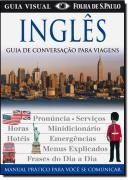 INGLES - GUIA DE CONVERSACAO PARA VIAGENS - 7ª ED