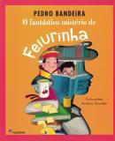 FANTASTICO MISTERIO DE FEIURINHA - 3ª ED