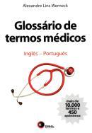GLOSSARIO DE TERMOS MEDICOS - INGLES-PORTUGUES
