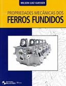 PROPRIEDADE MECANICA DOS FERROS FUNDIDOS