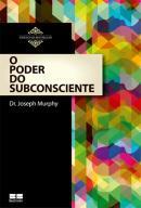 O PODER DO SUBCONSCIENTE - 5ª EDICAO